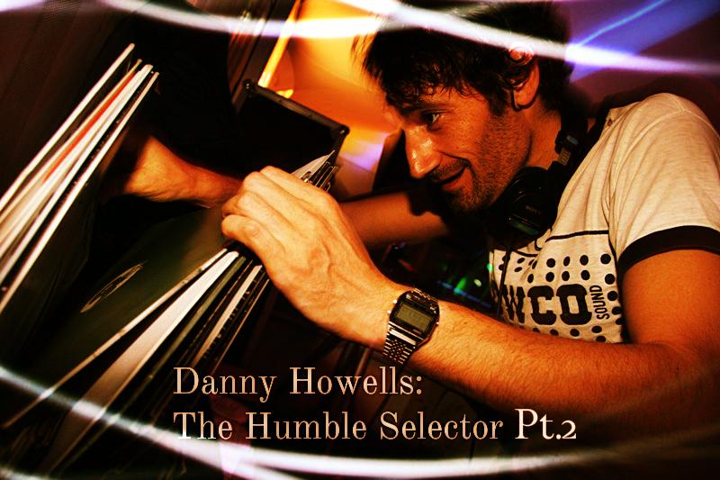 Danny Howells interview pt2