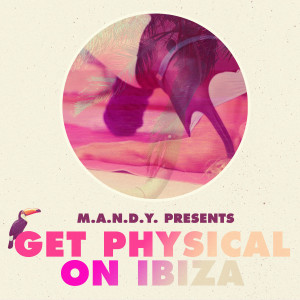 Mandy ibiza get physical