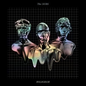 Subs - Hologram