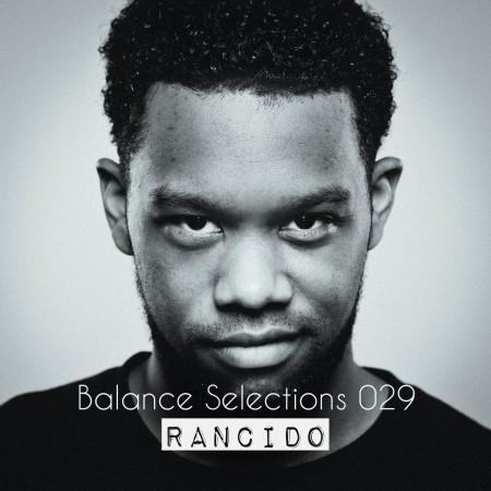 Balance Selections 029: Rancido